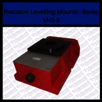 Precision Levelling Mounts - Series VHS