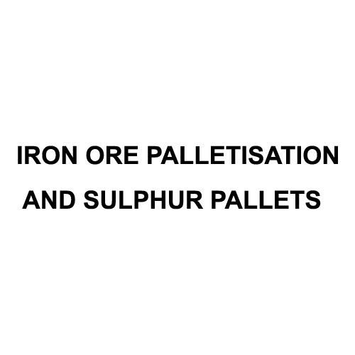 Iron Ore Palletisation and Sulphur Pallets