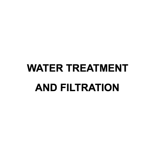 Water Treatment and Filtration