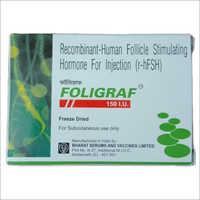 Foligraf 150 IU Recombinant- Human Follicle Stimulating Hormone For Injection (r-hFSH)