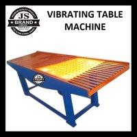 Vibrating Table Machine