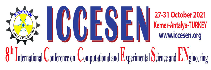 8th International Conference on Computational and Experimental Science and Engineering (ICCESEN 2021 )