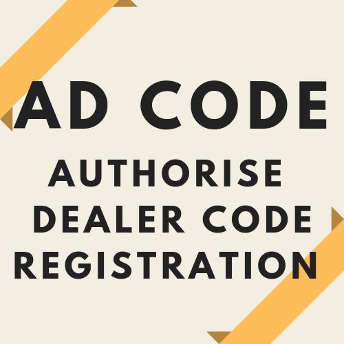 AD CODE REGISTRATION. AUTORISED DEALER CODE REGISTRATION SERVICES.