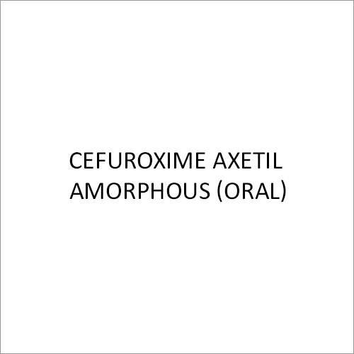 Cefuroxime Axetil Amorphous(Oral)