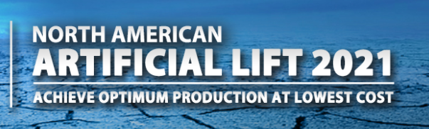 Physical Conference - North American Artificial Lift 2021