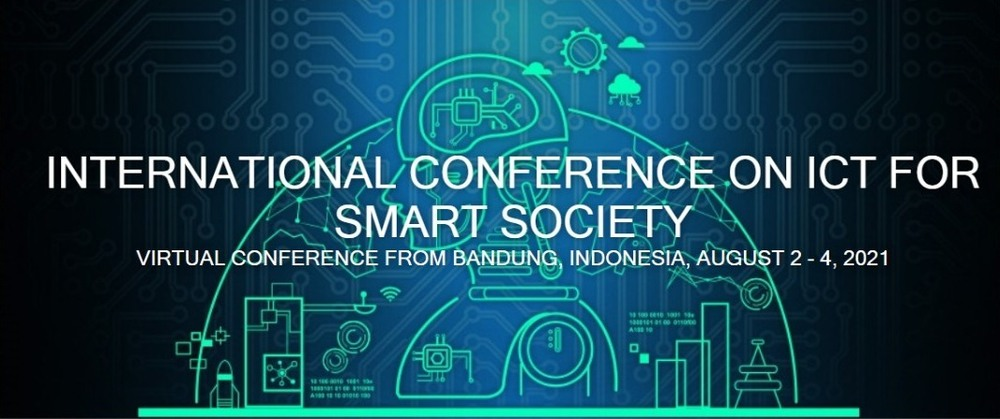 International Conference on ICT for Smart Society (ICISS) 2021