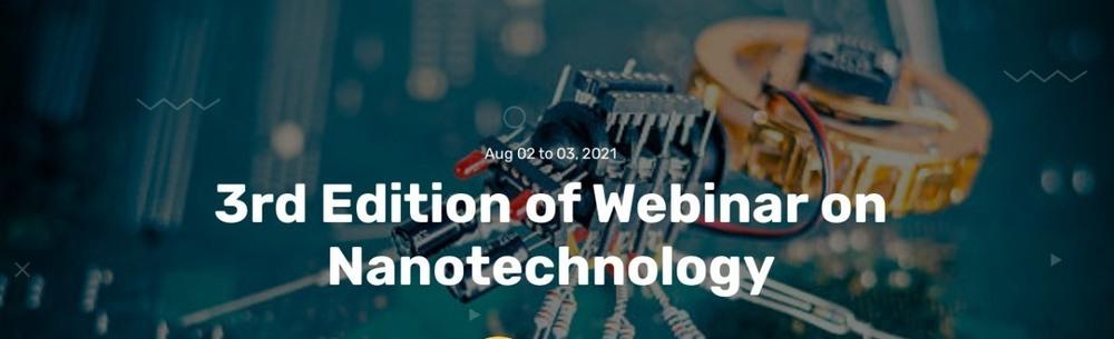 3rd Edition of Webinar on Nanotechnology