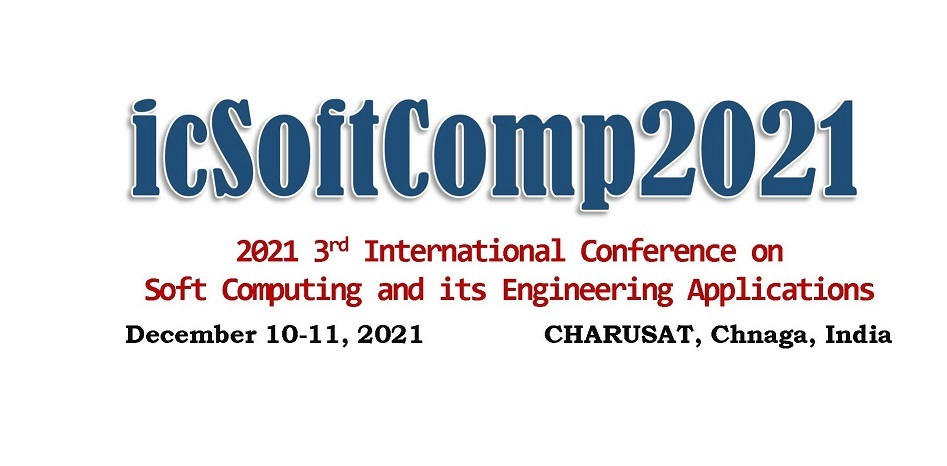 2021 3rd International Conference on Soft Computing and its Engineering Applications (icSoftComp2021)