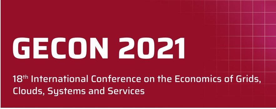 GECON 2021 - 18th International Conference on Economics of Grids, Clouds, Systems & Services