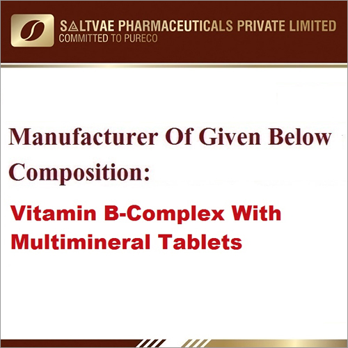 Vitamin B-Complex With Multimineral Tablets