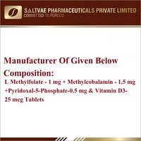 L Methylfolate-1 MG Methylcobalamin-1.5 MG, Pyridoxal-5-Phosphate-0.5 MG And Vitamin D3-25 MCG Tablets