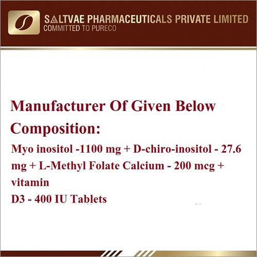 Myo Inositol-1100 MG D-Chiro-Inositol-27.6 MG  L-Methyl Folate Calcium-200 MCG Vitamin D3-400 IU Tablets