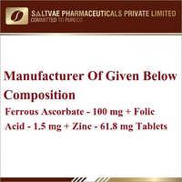 Ferrous Ascorabate-100 MG Folic Acid-1.5 MG Zinc-61.8 MG Tablets