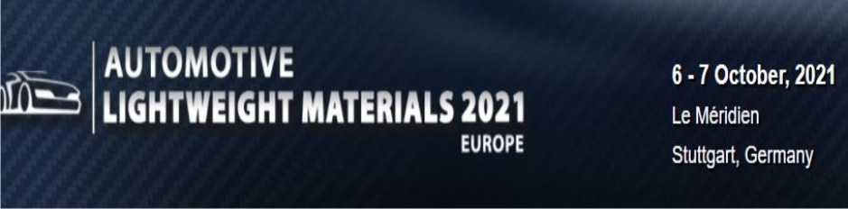 Physical Conference - Automotive Lightweight Materials Europe 2021