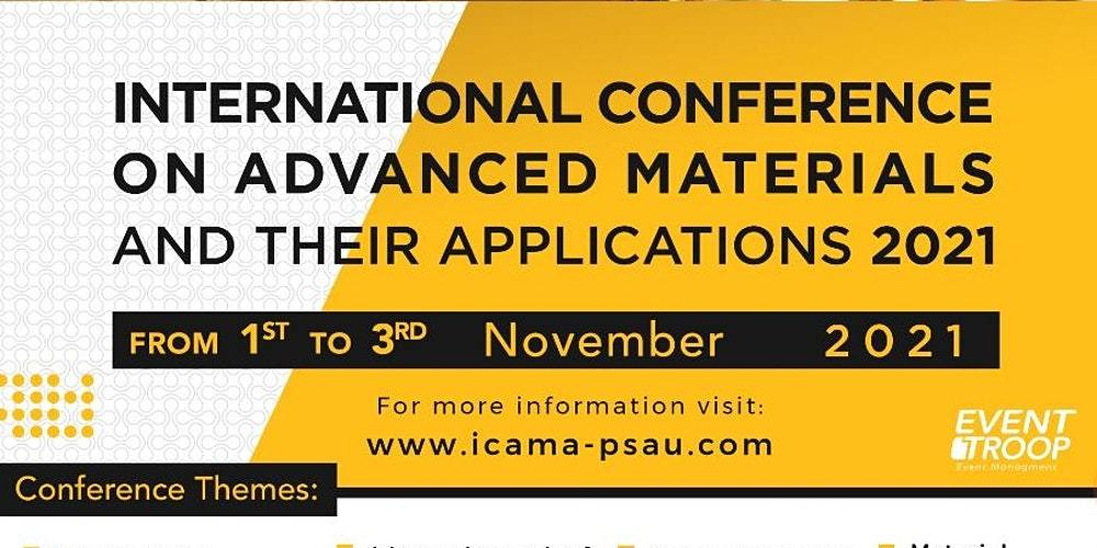 International Conference on Advanced Materials and their Applications 2021