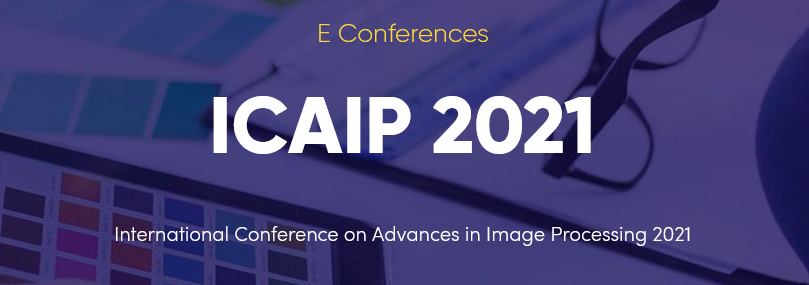 International Conference On Advances In Image Processing 2021 (ICAIP 2021)