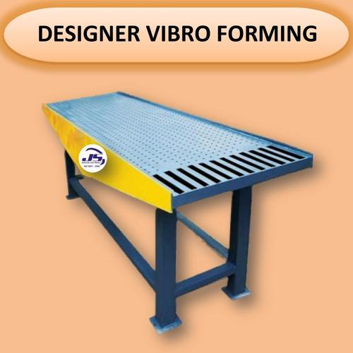 Designer Vibro Forming