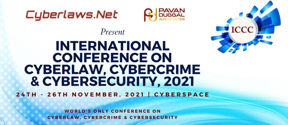 International Conference on Cyber Law, Cyber Crime & Cybersecurity