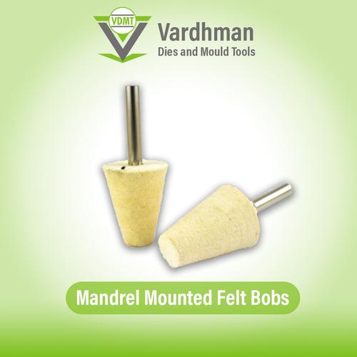 Mandrel mounted felt bobs