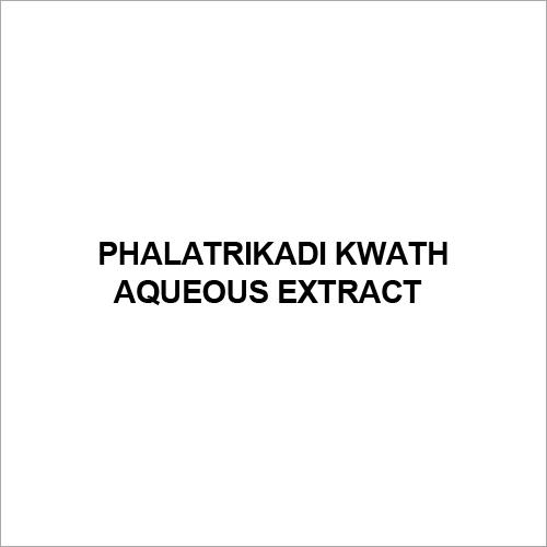 Phalatrikadi Kwath Aqueous Extract