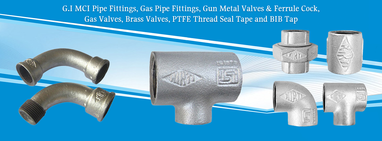 MCI Pipe Fittings manufacturer,MCI Pipe Fittings Exporter,GI Pipe