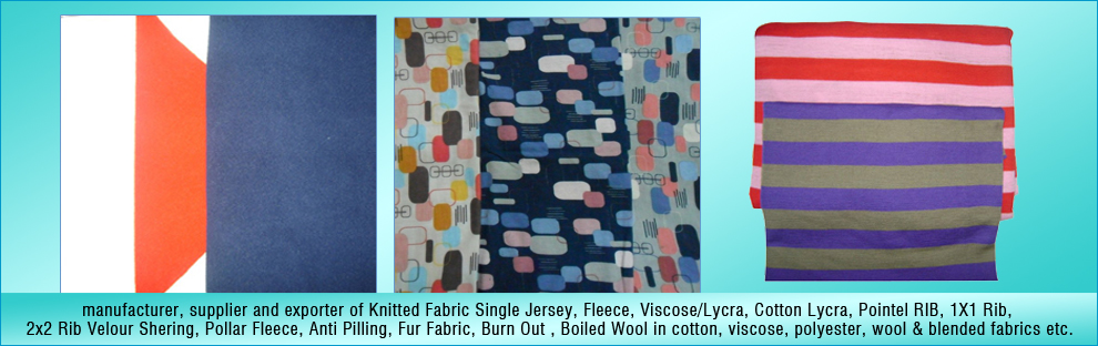4dc5f07a2ed Offering a wide range of Knitted Fabric Single Jersey, Fleece, Viscose/Lycra,  Cotton Lycra, Pointel RIB, 1X1 Rib, 2x2 Rib, Velour Shearing, Pollar  Fleece, ...