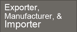 Exporter, Manufacture, & Importer