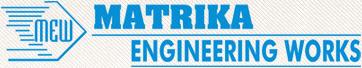 Matrika Engineering Works