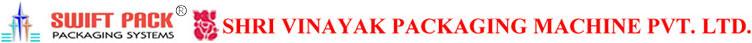 SHRI VINAYAK PACKAGING MACHINE PVT. LTD